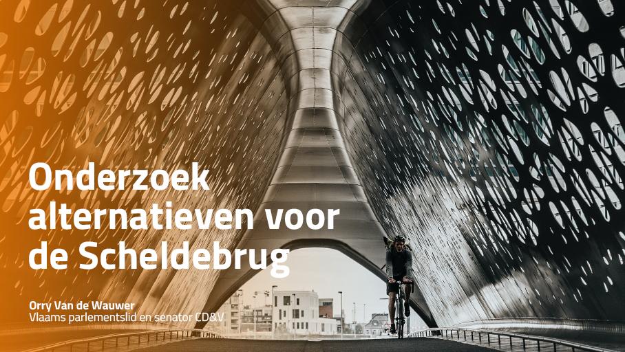 Oproep voor onderzoek naar alternatieven voor de Antwerpse Scheldebrug